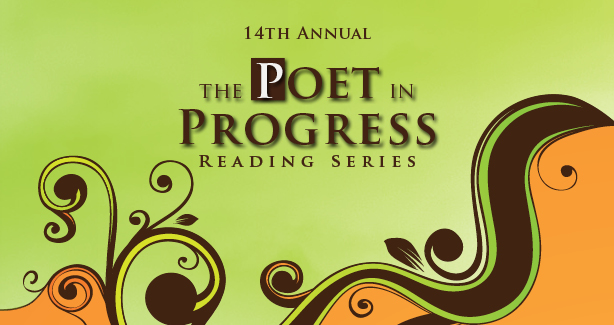 14th Annual Poet In Progress Reading Series