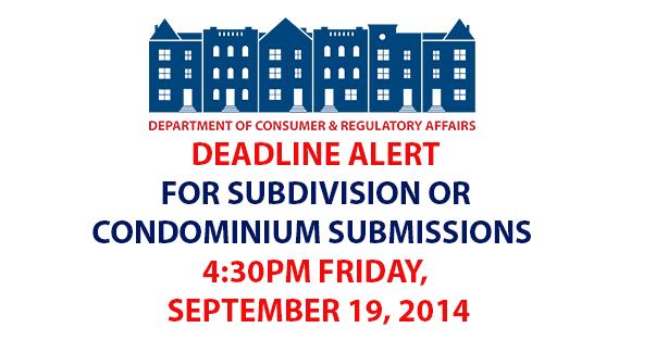 Deadline Alert for Subdivisions or Condominium Submissions