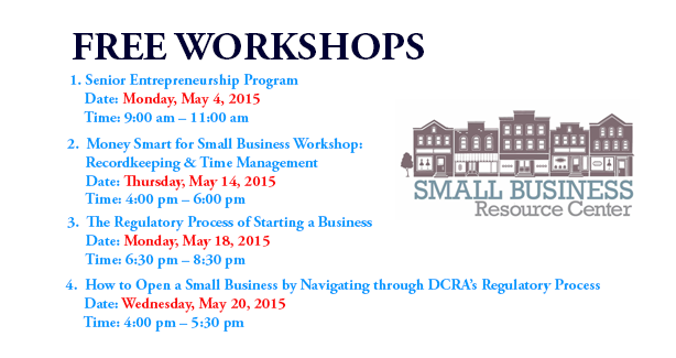 Small Business Resource Center (SBRC) May 2015 Workshops